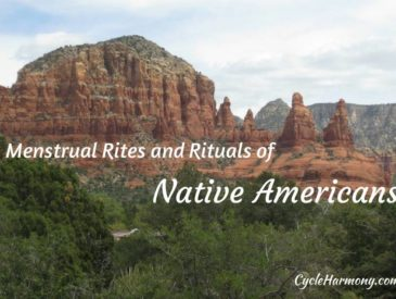 menstrual rites and rituals of native americans